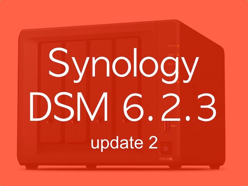 synology dsm623 update2 - Synology DSM 6.2.3 update 2