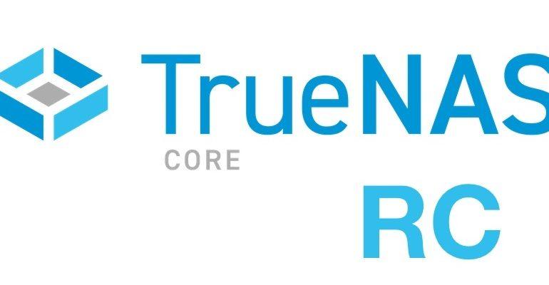 TrueNAS CORE 1 770x400 - NAS - TrueNAS CORE 12 est disponible en RC... mais il faudra attendre pour SCALE