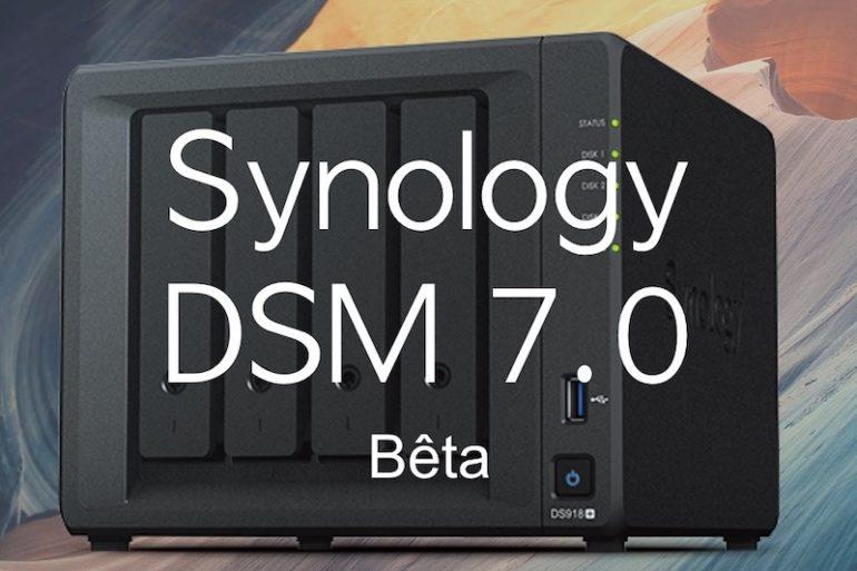 Synology Dsm70 2020  770x513 - Synology DSM 7.0 Bêta est disponible pour tous