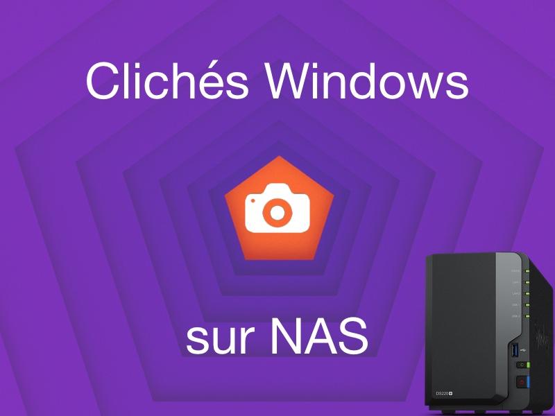 cliches windows nas - Sauvegarder une image système de Windows sur un NAS Synology, QNAP... (Ghost)