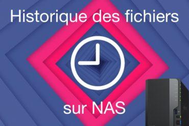 historique fichiers NAS 2021 370x247 - Historique des fichiers Windows sur un NAS Synology, QNAP...