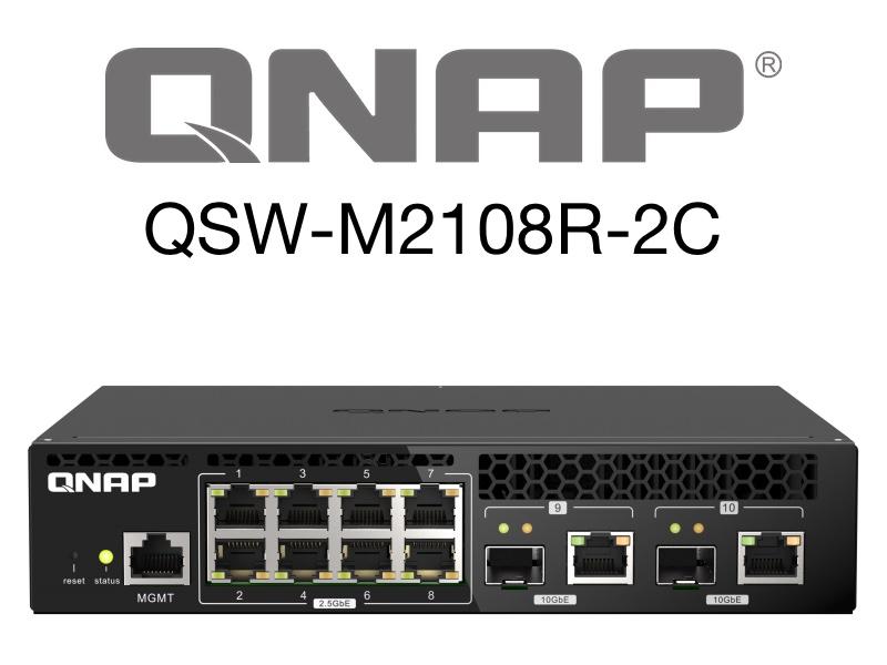 QNAP QSW M2108R 2C - QNAP QSW-M2108R-2C : Switch 8 prises réseau 2.5 Gbit/s et 2 prises 10 Gbit/s