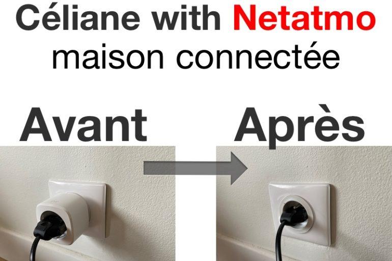 celiane Netatmo avant apres 770x513 - Céliane with Netatmo (Legrand) : découverte, installation, prix, avis et support
