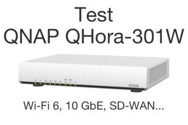 test QNAP QHora 301W 2021 370x247 - Test du QNAP QHora-301W : Wi-Fi 6, 2 ports 10 GbE, SD-WAN