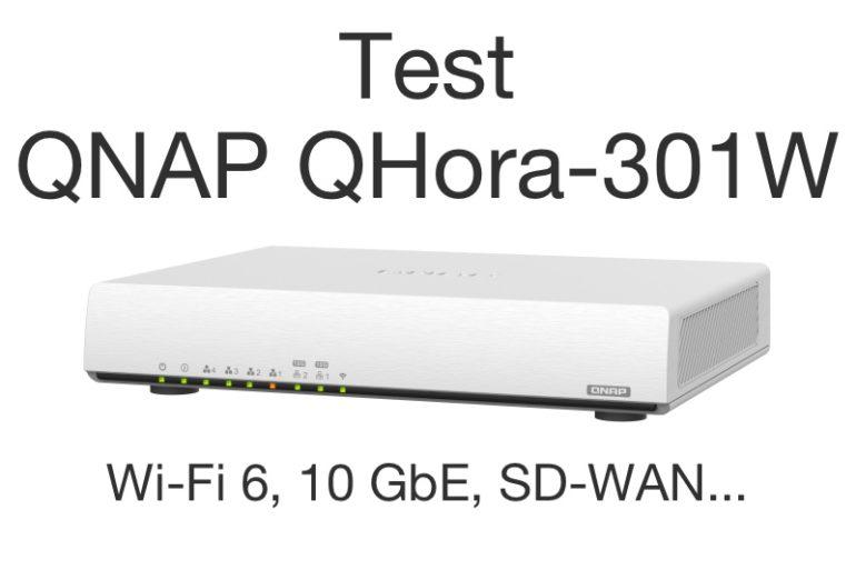 test QNAP QHora 301W 2021 770x513 - Test du QNAP QHora-301W : Wi-Fi 6, 2 ports 10 GbE, SD-WAN
