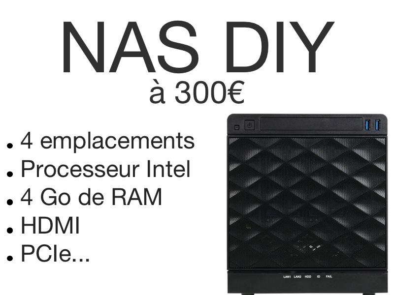 NAS DIY 300 euros - NAS DIY 4 baies à 300€ : Plex, 4K, Docker, virtualisation...