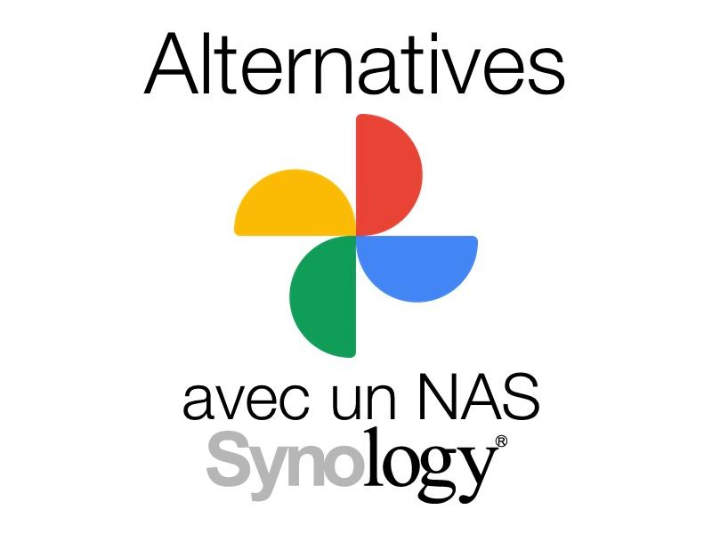 Synology alternatives Google Photos - Alternatives à Google Photos avec un NAS Synology