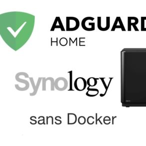adguard home synology 293x293 - AdGuard Home sur un NAS Synology (sans Docker)