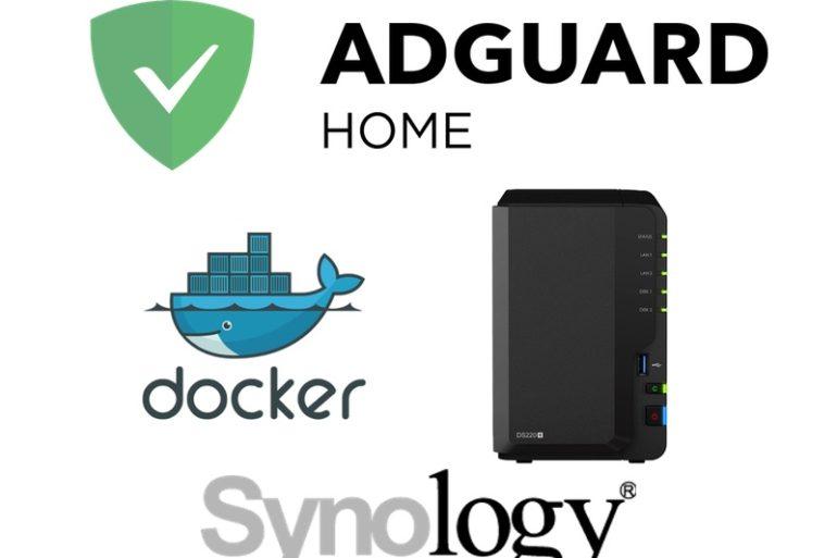 adguard synology Docker 770x513 - AdGuard Home sur un NAS Synology (avec Docker)