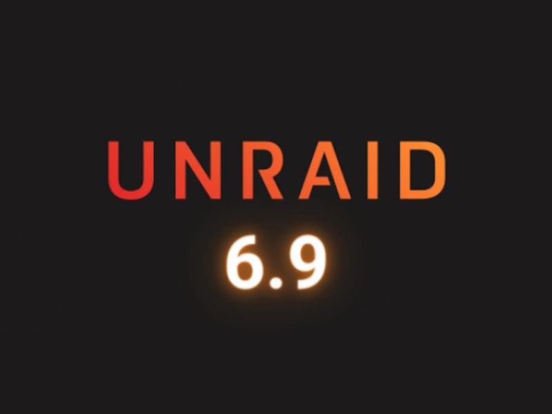 unraid 6.9 2021 - Unraid 6.9 disponible en version finale, pour les NAS DIY