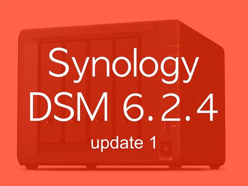 Synology DSM 624u1 - Synology DSM 6.2.4 update 1 est disponible (mais pas pour tout le monde)