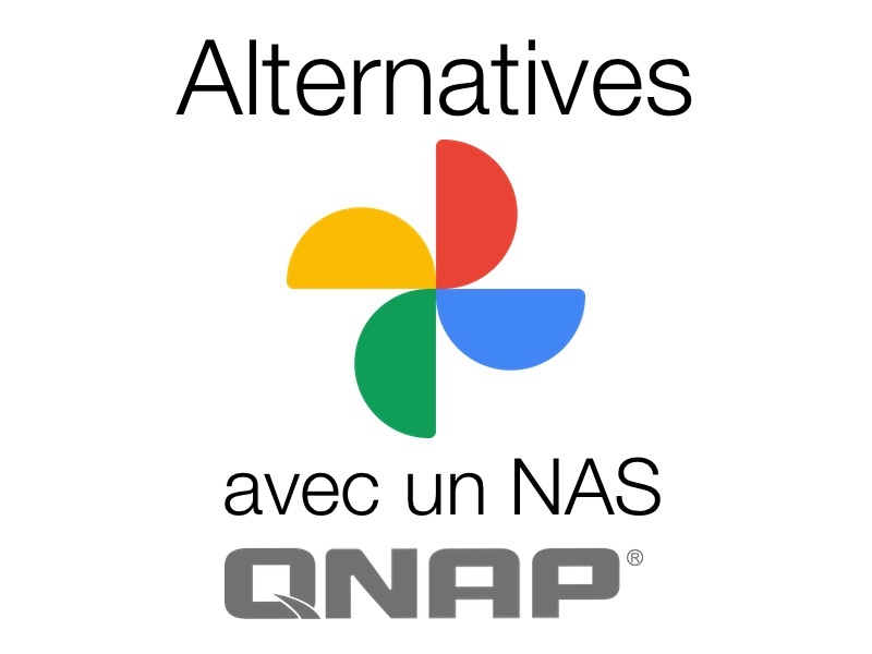 alternatives Google Photos QNAP - Alternatives à Google Photos avec un NAS QNAP
