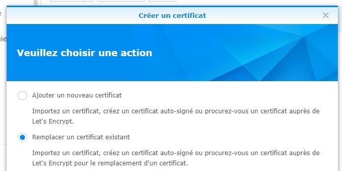 remplacer certificat - NAS Synology : Domaine, sous-domaine, Reverse-Proxy et HTTPS