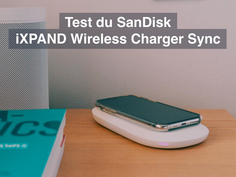 test sandisk ixpand wireless charger sync - Test SanDisk iXPAND Wireless Charger Sync
