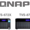 QNAP TVS-672X & TVS-872X