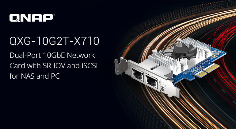 QXG 10G2T X710 770x420 - QNAP QXG-10G2T-X710 : carte réseau double 10GbE