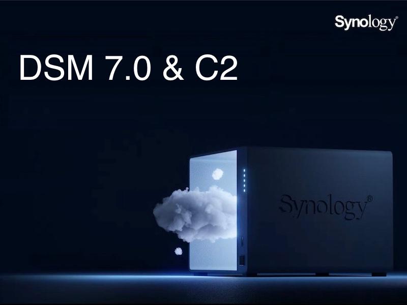 Synology DSM7 C2 - Synology DSM 7.0 le 29 juin et nouveaux services C2