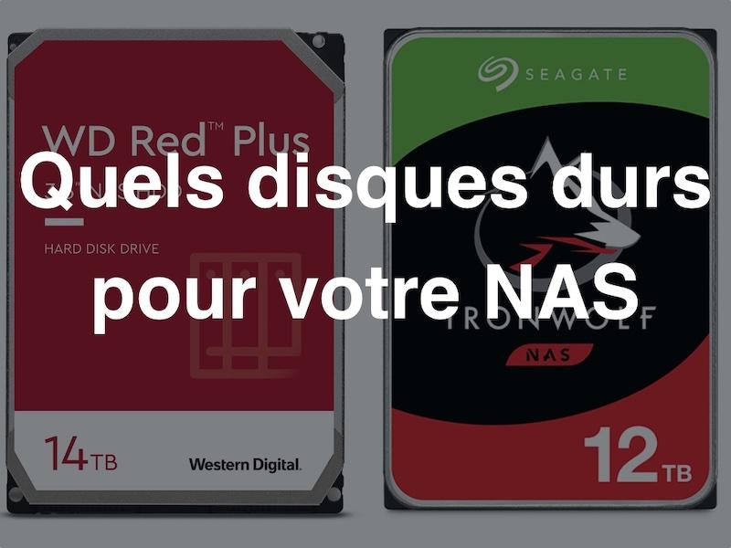disque NAS 2021 - Guide d'achat disques durs NAS