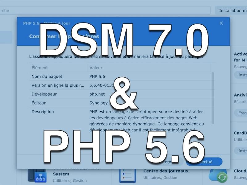 DSM 70 PHP 56 - NAS - Synology DSM 7.0 et PHP 5.6