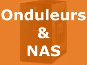 Onduleurs et NAS