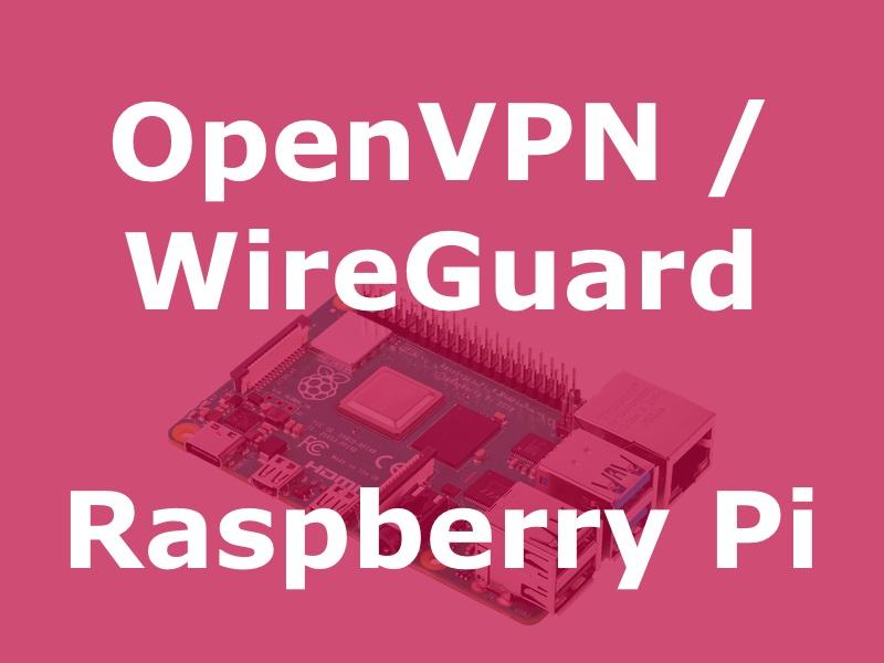 pivpn - PiVPN : OpenVPN ou WireGuard sur un Raspberry Pi (Tuto)