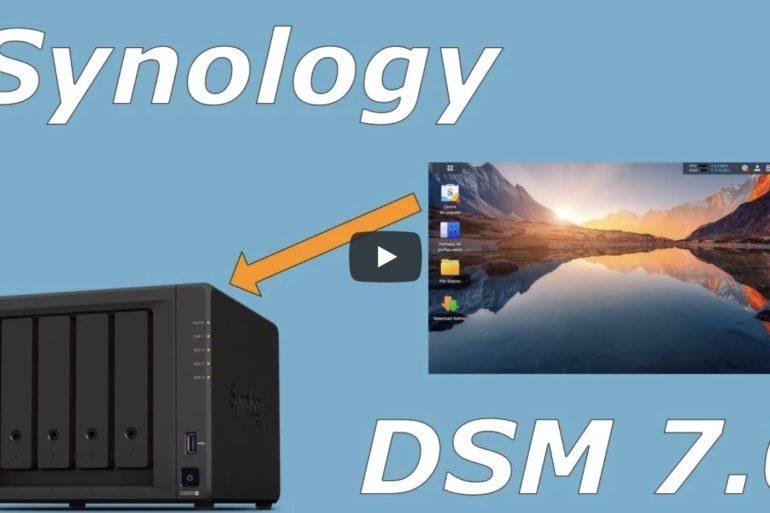 synology video 770x513 - NAS - Vidéo Synology DSM 7.0 et C2