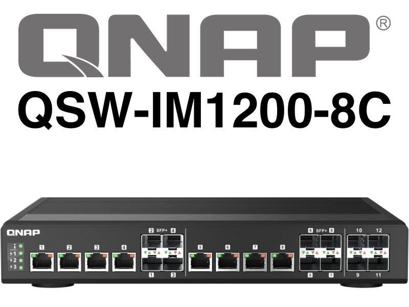 QNAP QSW IM1200 8C - QNAP QSW-IM1200-8C : nouveau switch full 10 Gb/s à 849€