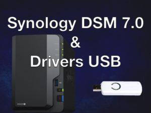 Synology DSM 7.0 & Drivers USB