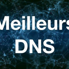 meilleurs DNS 293x293 - Quel est le meilleur DNS ?